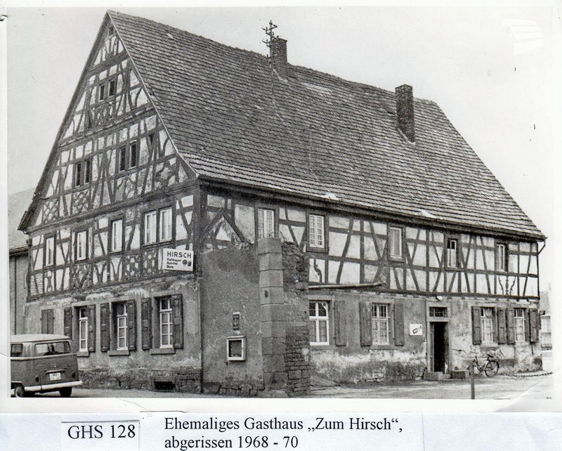 """Historische Bilder: ehemaliges Gasthaus """"zum Hirsch"""", abgerissen 1968-70"""