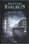 "Wolfgang Hohlbein: Buchcover ""Killer City"""